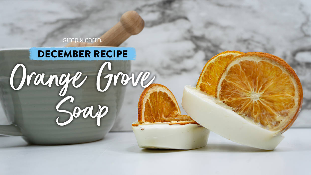 Orange Grove Exfoliating Soap Recipe